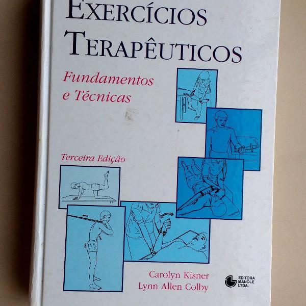 Livro: exercícios terapêuticos, fundamentos e técnicas -