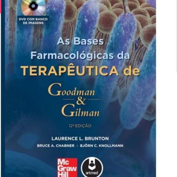 As bases farmacológicas da terapêutica de goodman &