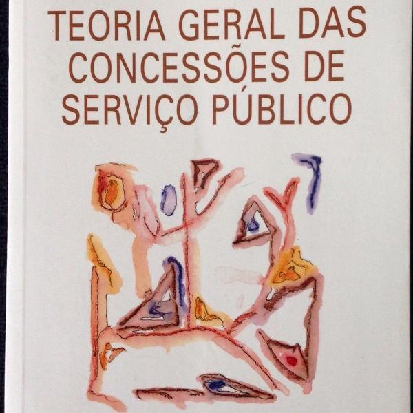 livro teoria geral das concessões de serviço público