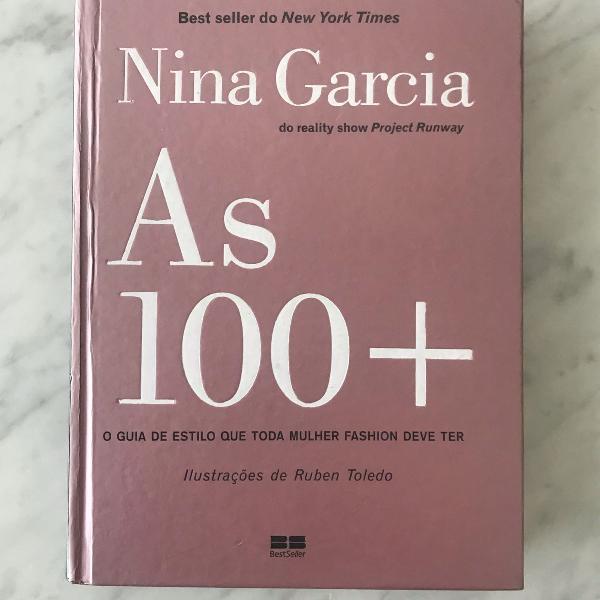livro as 100 + por nina garcia