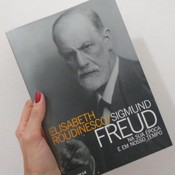 Sigmund freud na sua época e em nosso tempo - élisabeth