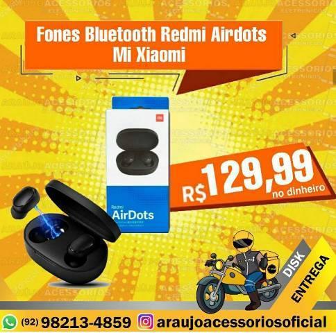 Fones redmi airdots xiaomi (f/s/mo/al/lgm/li/so/q)