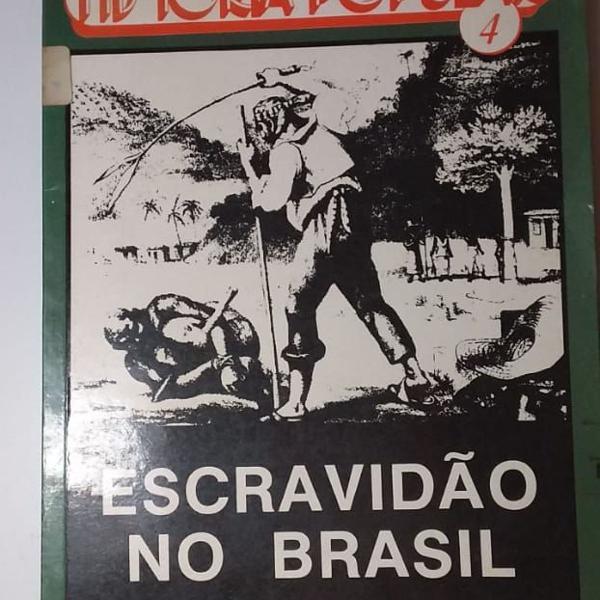 Livro historia popular 4 escravidao no brasil jaime pinsky