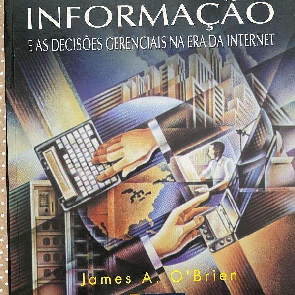 Sistemas de informacao e as decisoes gerenciais na era da