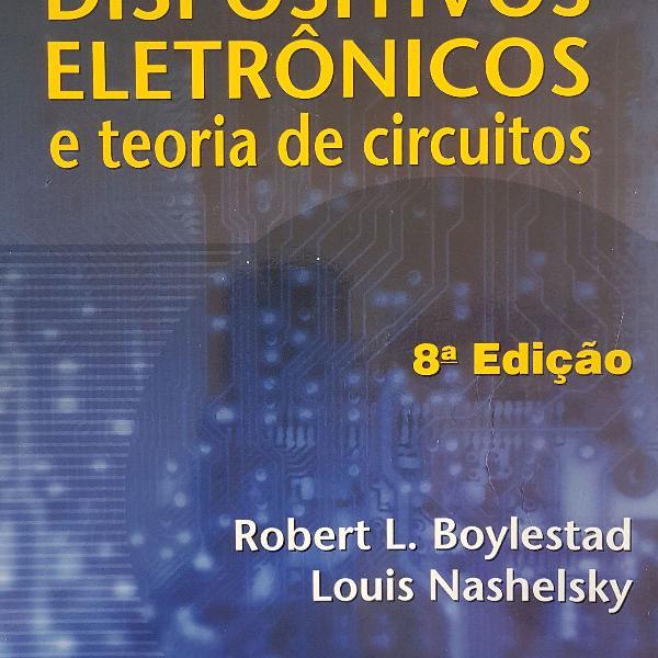 Dispositivos eletrônicos e teoria de circuitos 8 oitava