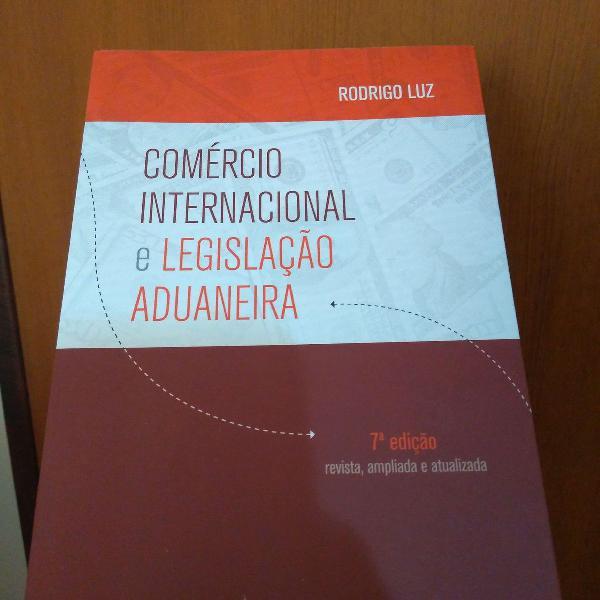 Livro comércio internacional e legislação aduaneira -