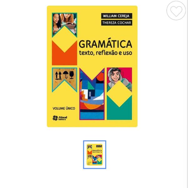 Gramatica texto, reflexão e uso