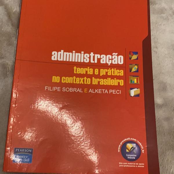 Livro administração- teoria e prática no contexto