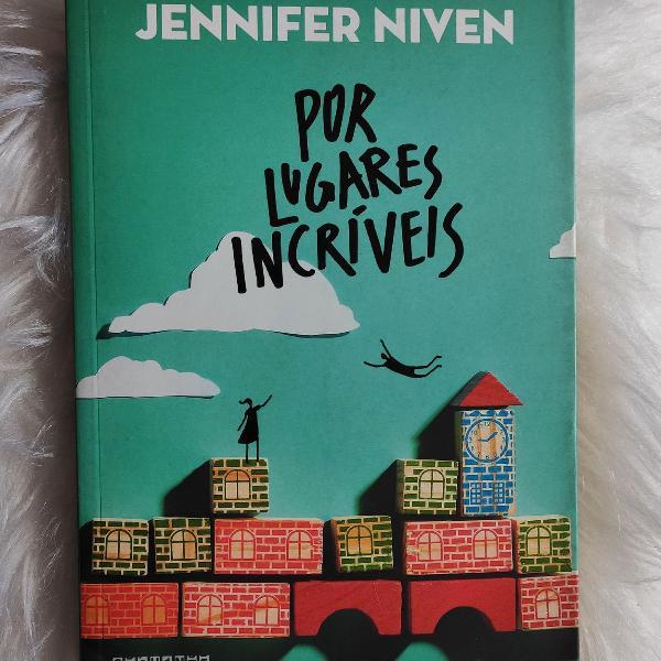 Livro por lugares incríveis - jennifer niven