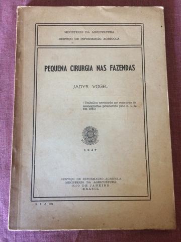 Livro pequena cirurgia nas fazendas - 1947