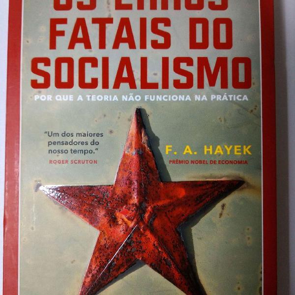 "Os erros fatais do socialismo"" - f. a. hayek"