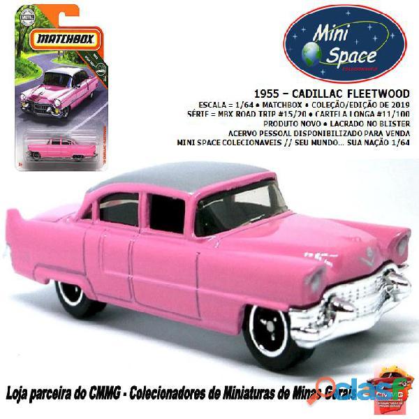 Matchbox 1955 Cadillac Fleetwood cor rosa 1/64