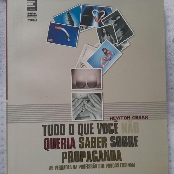 Livro tudo o que você não queira saber sobre propaganda.