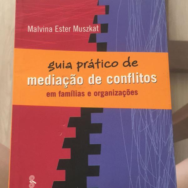 Livro guia prática mediação de conflitos em famílias e