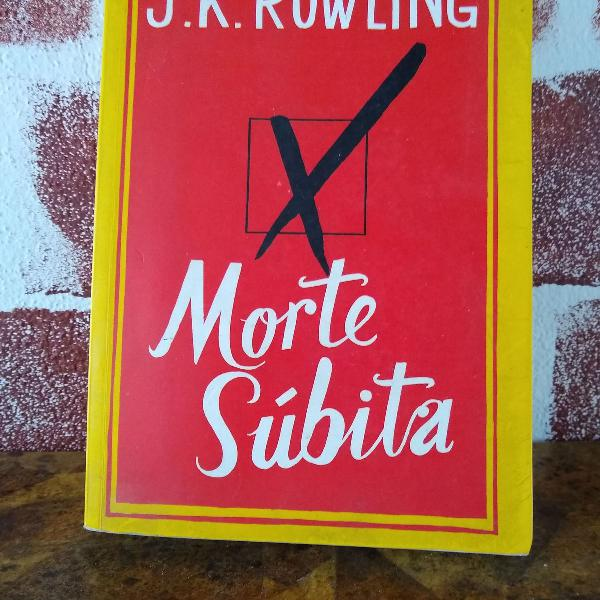 Livro morte subita - j. k. rowling
