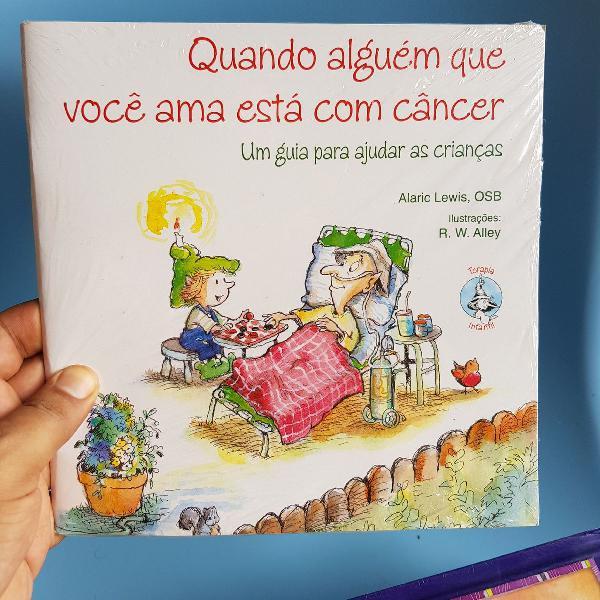 Livro quando alguém que você ama está com câncer