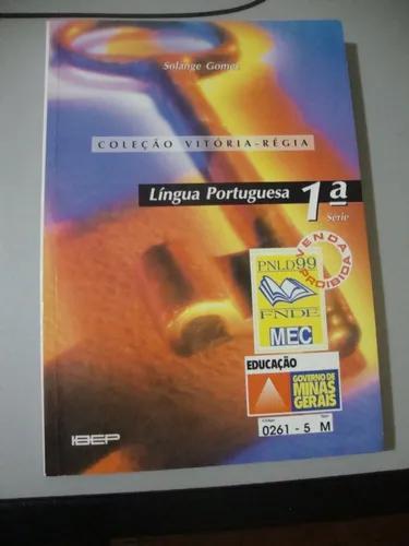 Livro língua portuguesa 1ª série - solange gomes