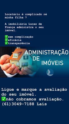 Administramos imóveis em Planaltina DF LUCAS DE FRANÇA