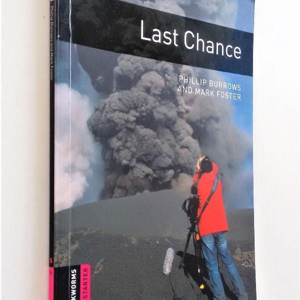 Last chance - starter oxford bookworms - phillip burrows