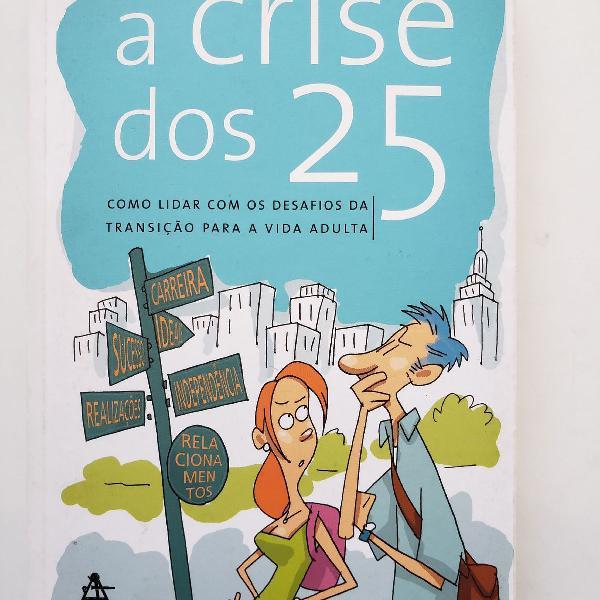 Livro a crise dos 25
