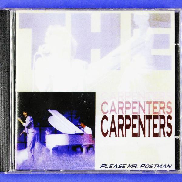 Cd . the carpenters . please mr. postman .
