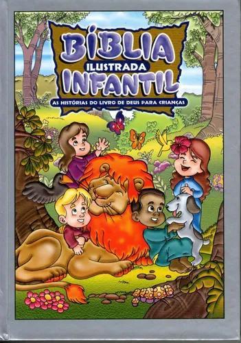 Bíblia ilustrada infantil - as histórias do livro de deus