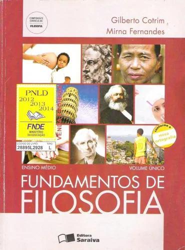 Fundamentos de filosofia volume único cotrim