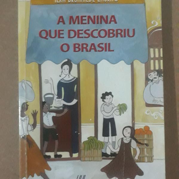 Livro a menina que descobriu o brasil
