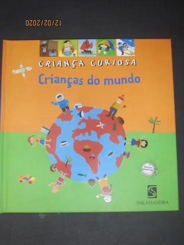 Livro criança curiosa crianças do mundo