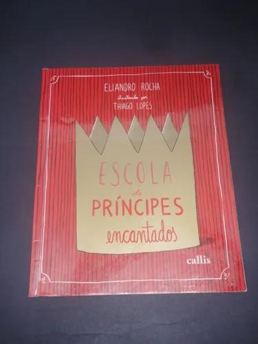 Livro escola de príncipes encantados