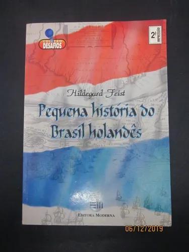 Livro pequena história do brasil holandês