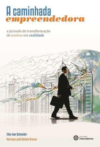 A caminhada empreendedora - livro físico - novo