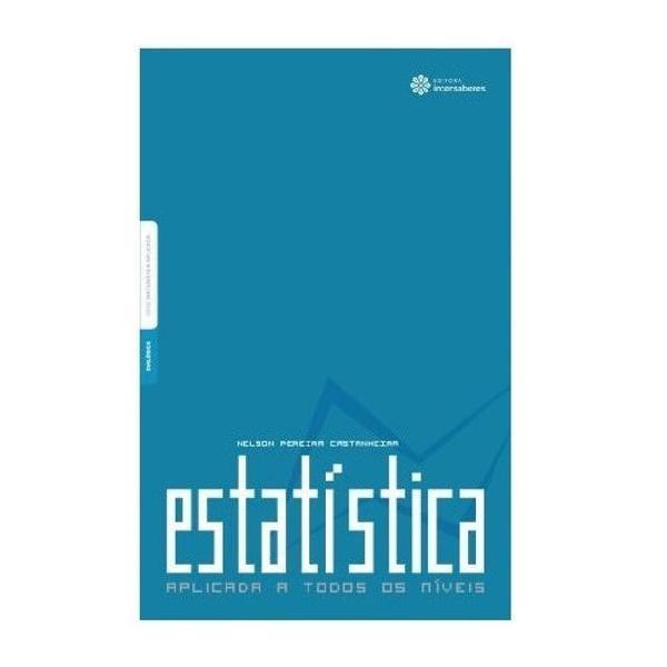 Estatística aplicada a todos os níveis - livro físico