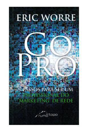 Go pro - eric worre - livro formato digital