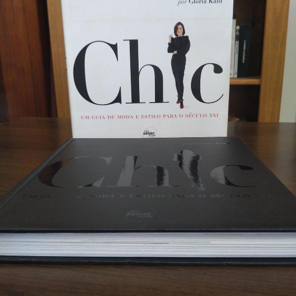 Chic : um guia de moda e estilo para o século xxi capa dura