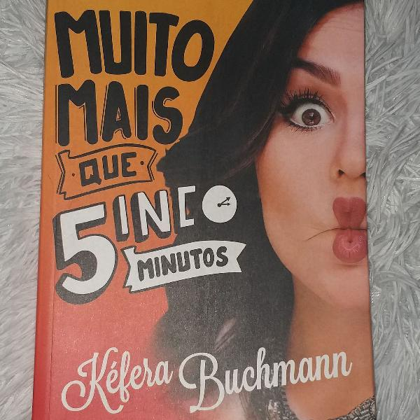 livro Muito Mais Que Cinco Minutos Kéfera Buchmann