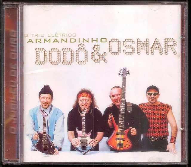 O trio elétrico - armandinho- dodô & osmar