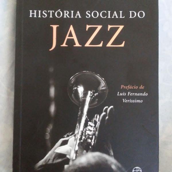 """Livro """"historia social do jazz"""""""