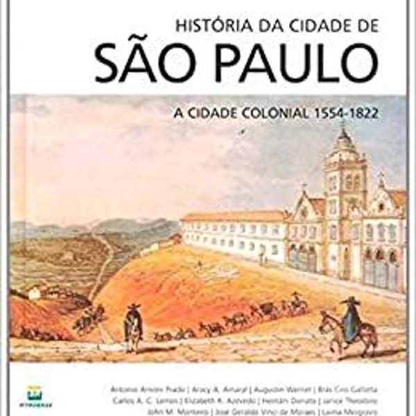 História da cidade de são paulo volume 1 e 2