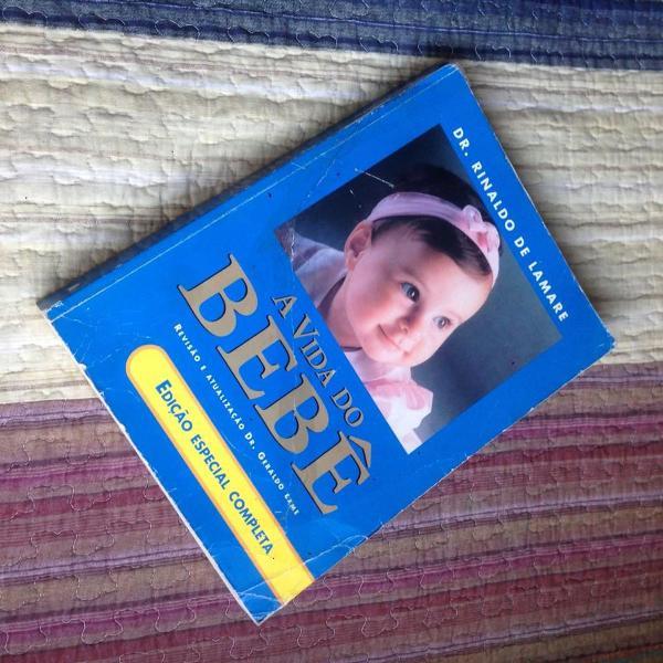 Livro a vida do bebê dr. rinaldo de lamare