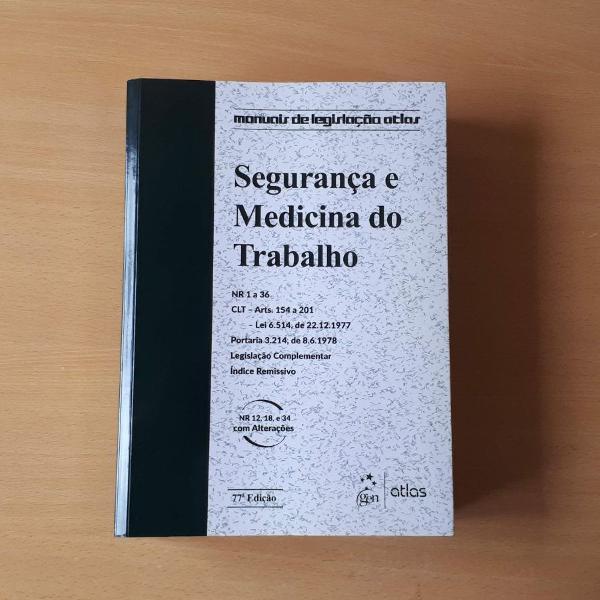 Livro - segurança e medicina do trabalho editora atlas