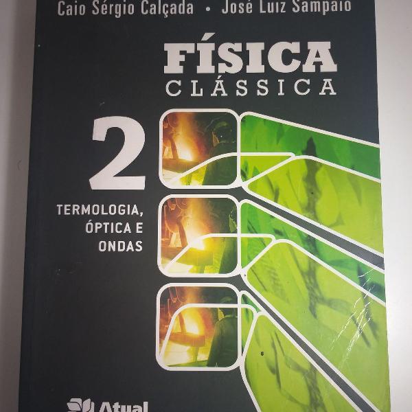 Livro física clássica 2 - atual editora - caio sérgio