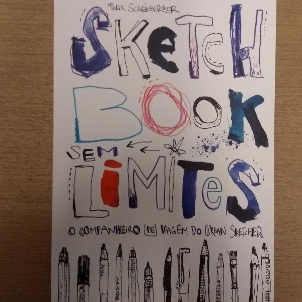 Sketchbook sem limites - feliz scheinberger