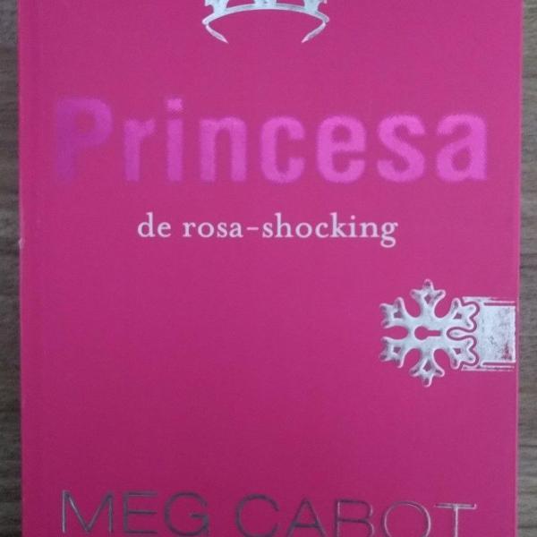 Vol. 5 o diário da princesa - princesa de rosa-shocking