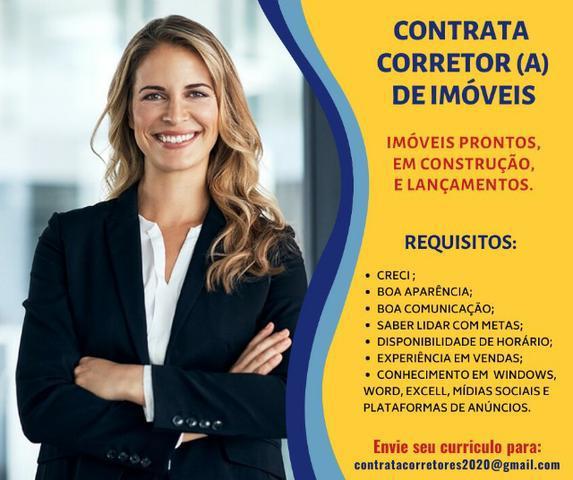 Contrata Corretores de Imóveis c/ Experiência p/