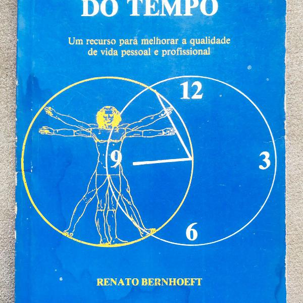 Livro administração do tempo- renato bernhoeft