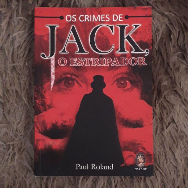 Os Crimes de Jack, o Estripador (Livro)
