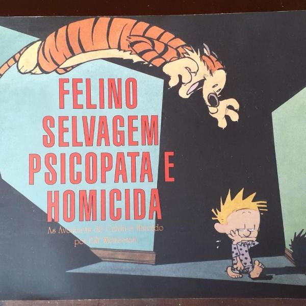 Calvin e haroldo - felino selvagem psicopata e homicida