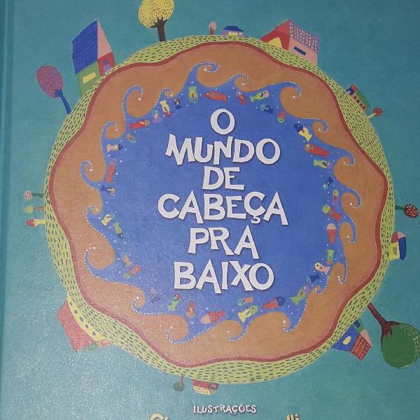 Livro infantil o mundo de cabeça pra baixo