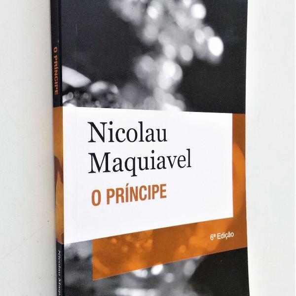 O príncipe - 6ª edição - nicolau maquiavel